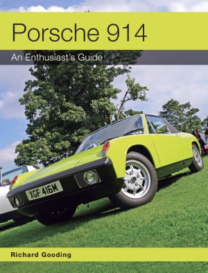 Porsche 914 - An enthusiast's Guide
