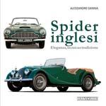 Spider Inglesi: Eleganza, tecnica e tradizione