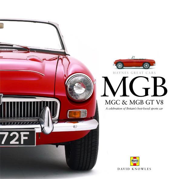 MGB, MGC & MGB-GT V8: Great Cars Series