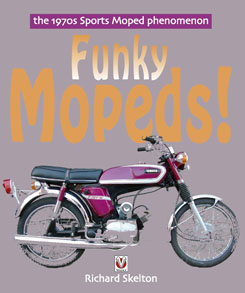Funky Mopeds - the 1970s Sports Mopeds