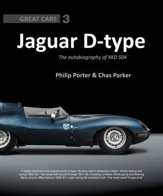 Jaguar D-Type: The Autobiography of XKD-504
