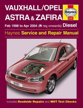 Vauxhall/Opel Astra & Zafira Diesel 1998-2004