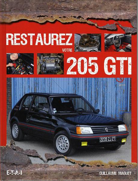Restaurez votre Peugeot 205 GTI