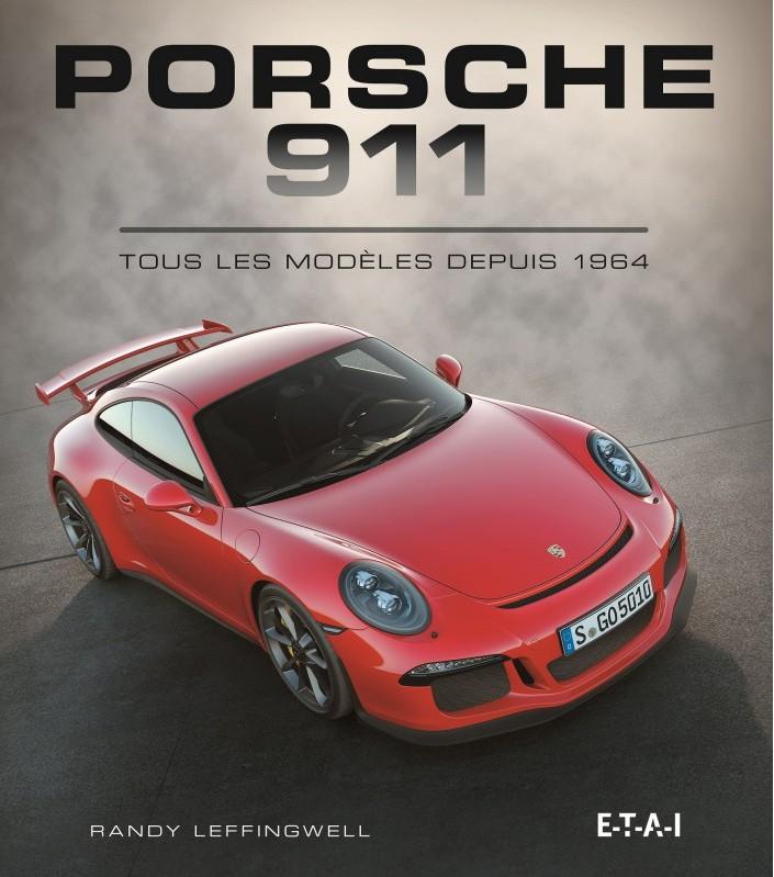 Porsche 911: Tous les modeles depuis 1964