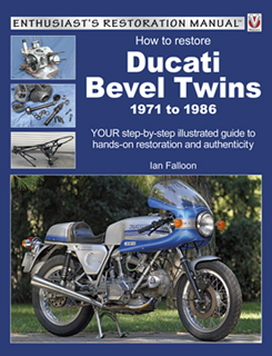 Ducati Bevel Twins 1971 to 1986 - Enthusiasts Rest