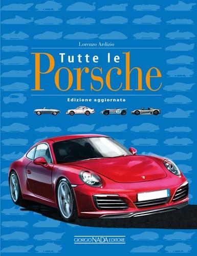 Porsche: Tutte le Porsche