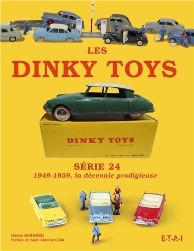Dinky toys série 24 (49-1959) décennie prodigieuse