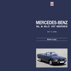 Mercedes Benz SL & SLC 107 Series 1971 to 1989
