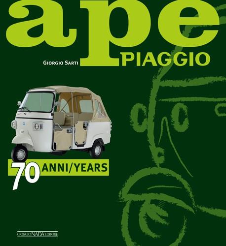 Ape Piaggio: 70 anni/70 years