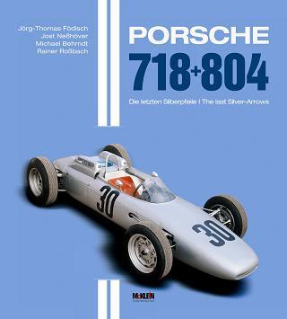Porsche 718 + 804 - The last Silver-Arrows