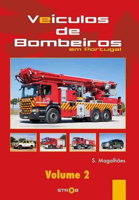 Veículos de Bombeiros em Portugal (Vol. 2)