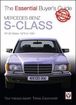 Mercedes Benz S-Class W126: E. Buyers Guid 1970-91