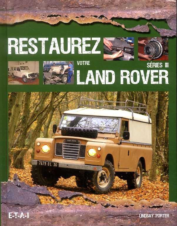 Restaurez Votre Land Rover Serie III