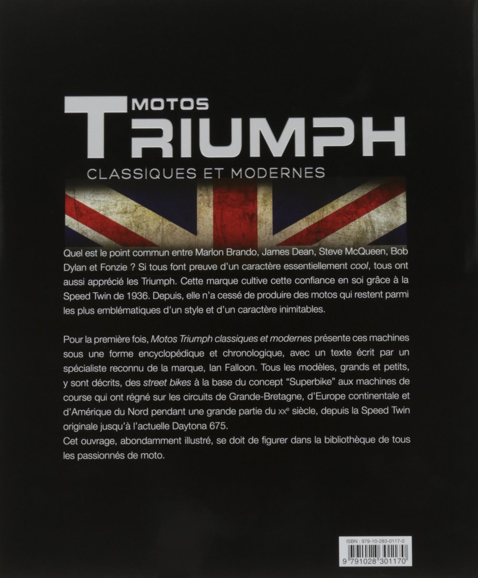 Triumph: 80 ans de modeles classiques et modernes