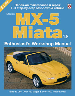 Mazda MX-5 Miata 1.8 Enthusiast's Workshop Manual