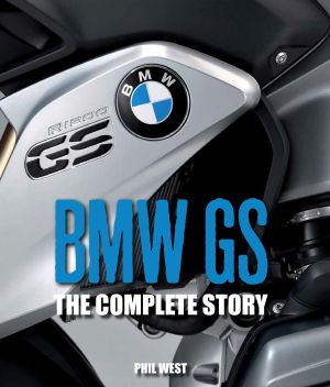 BMW GS - The complete story