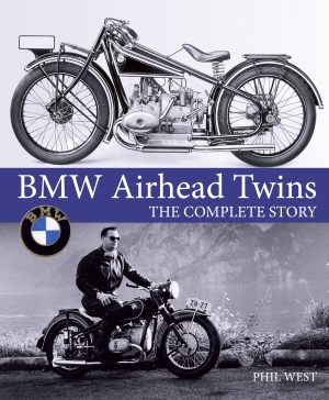 BMW Airhead Twins - The  Complete Story