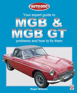 MGB & MGB GT - Problems & How to Fix Them
