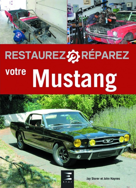 Restaurez Reparez Votre Mustang