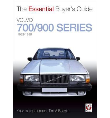 Volvo 700/900 Series - Essential Buyer's Guide