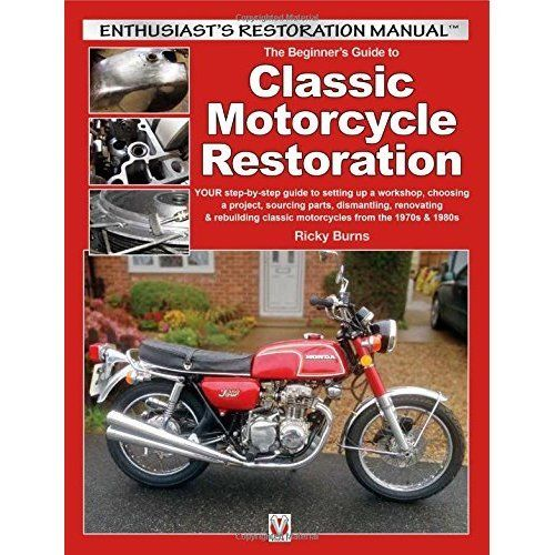 Guide to Classic Motorcycle Restoration