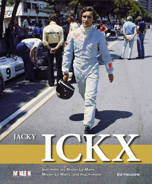Jacky Ickx - Mister Le Mans, and much more