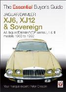 Jaguar XJ6/12 Daimler Sovereign: Essential Buyer's