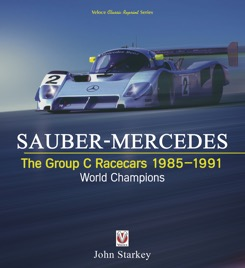 Sauber Mercedes – Group C Racecars 1985-1991: World Champions