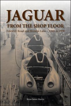 Jaguar: Foleshill Road and Browns Lane 1949 - 1978