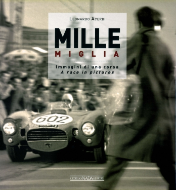 Mille Miglia: A race in Pictures