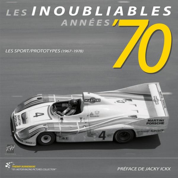 Inoubliables Années '70 - Les Sport/Prototypes (2º Vol)