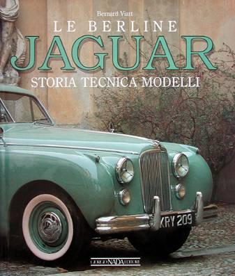 Le Berline Jaguar: Storia Tecnica Modelli