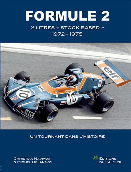 "Formule 2 - 2 litres ""Stock Based"" 1972-1975"