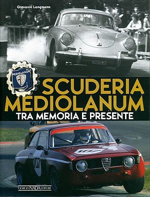 Scuderia Mediolanum Tra memoria e presente
