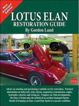Lotus Elan: a Restoration Guide (2nd Edt)