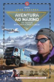 Aventura ao máximo: os novos exploradores lusos