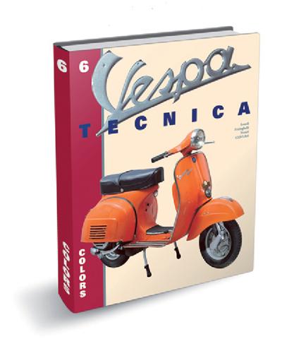 Vespa Tecnica 6 Colors 1946 al 1976