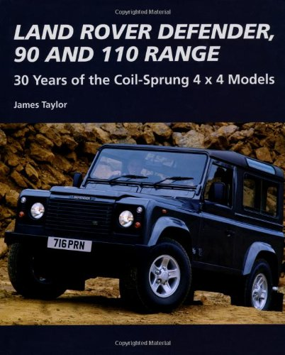 Land Rover Defender, 90 & 110 Range - 30 Years