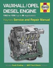 Vauxhall/Opel 1.5, 1.6, 1.7 D Engine 1982-96