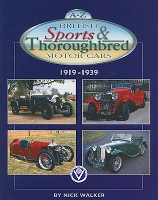 A-Z British Sports & Thoroughbred Cars 1919-39