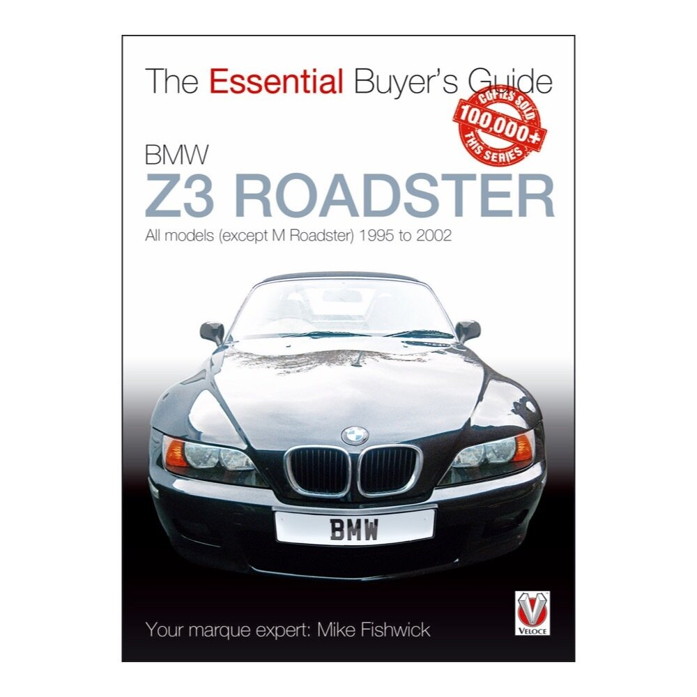 BMW Z3: The Essential Buyer's Guide 1996-2002