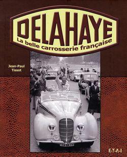Delahaye, la belle carrosserie française