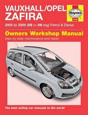 Opel/Vauxhall Petrol & Diesel Zafira 2005-09