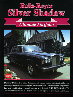 Rolls Royce Silver Shadow Ultimate Portfolio