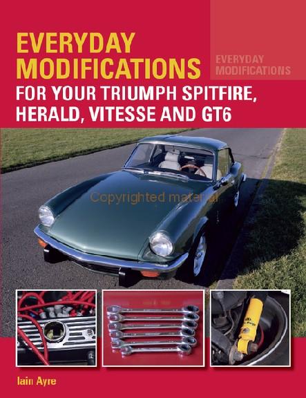 Triumph Spitfire,Herald,Vitesse,GT6: Modifications