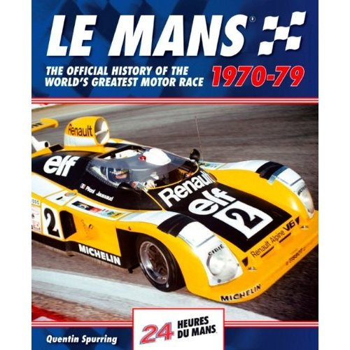 Le Mans 24 hours: The official history 1970-79