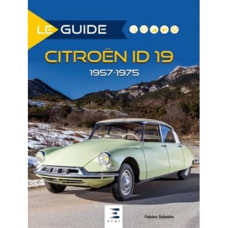 Le Guide de La Citroën ID 1957-1975