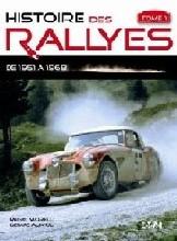 Histoire des Rallyes Vol. I 1951-1968
