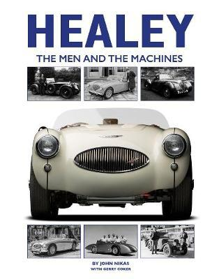Healey : The Men and the Machines