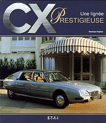 Citroen CX, une lignée prestigieuse